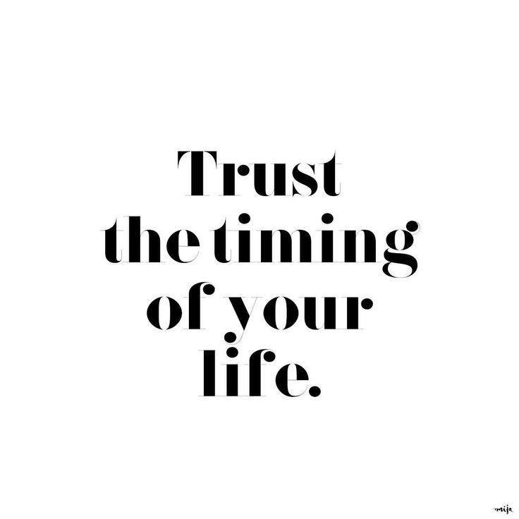 "7,342 Likes, 77 Comments - Mija by Mirjam Flatau (@mija_mija) on Instagram: ""Trust the timing of your life. #quotesbymija #quoteoftheday"""