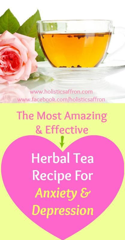 The Most Amazing and Effective Herbal Tea Recipe For Anxiety and Depression #herbsfordepression #herbalteadepression #anxietyremedy