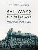 ISBN: 9780593074121 - Railways of the Great War with Michael Portillo