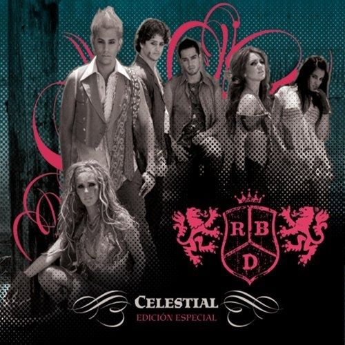 RBD: Celestial (Fan. edition) - 2007.