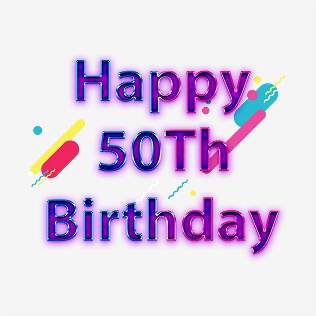 Blue Happy 50th Birthday Lettering Purple Gradient Png Happy 50th Birthday Birthday Letters 50th Birthday