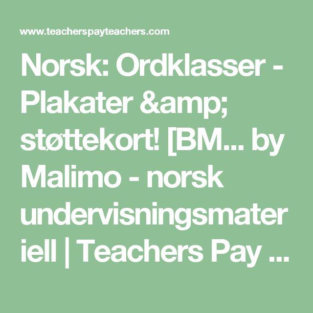 Norsk: Ordklasser - Plakater & støttekort! [BM... by Malimo - norsk undervisningsmateriell | Teachers Pay Teachers