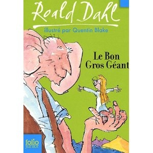 Le Bon Gros Géant : Le BGG Greatest story about ageless friendships and… Plus
