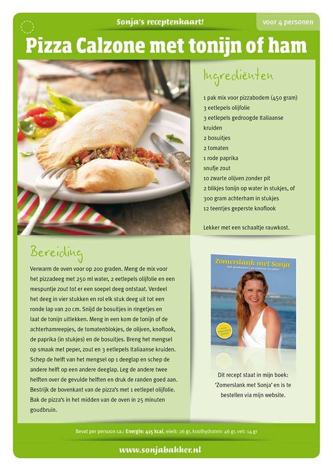 Pizza Calzone met tonijn of ham De vulling is ook lekker met pasta!