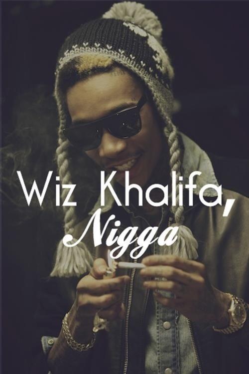 Wiz Khalifa, Nigga