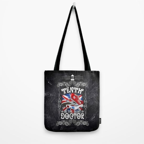 10th is The best Doctor who typograph Tote Bag #totebag #fashion  #tardis #doctorwho #thedoctor #10thdoctor #bestdoctor #davidtennant #scifi #vangogh #starrynight #mist #fog #typographic #typography #britishflag #artdesign