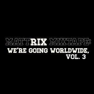 Don Lichterman: Doe Rae Mi & Summertime placed on the Mattrix Mixtape: We're going worldwide, Vol. 3 CD