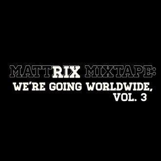 Don Lichterman: Doe Rae Mi & Summertime placed on the Mattrix Mixtape: We're going worldwide, Vol. 3 CD