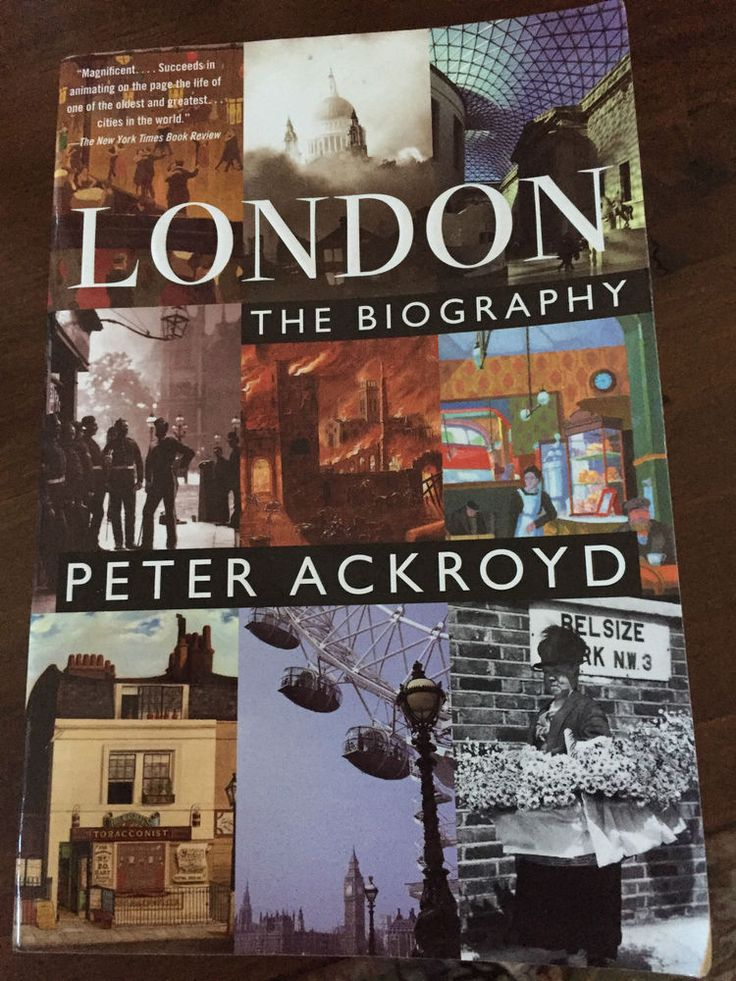 London - The Biography by Peter Ackroyd