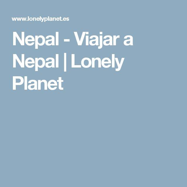 Nepal - Viajar a Nepal | Lonely Planet