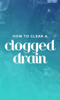how to unclog a bathtub drain with standing water naturally