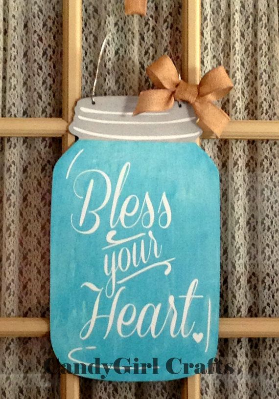 Mason Jar Sign for Door or Flag Stand Bless Your Heart Welcome Y'all