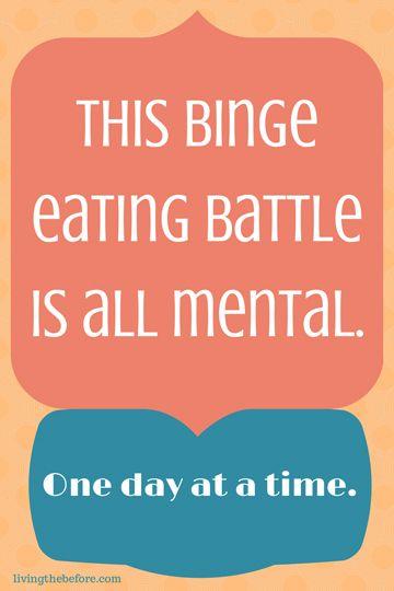 Binge eating is all mental. #OA #bingeeating #mental #weight loss #binge #healthyliving #countingcalories