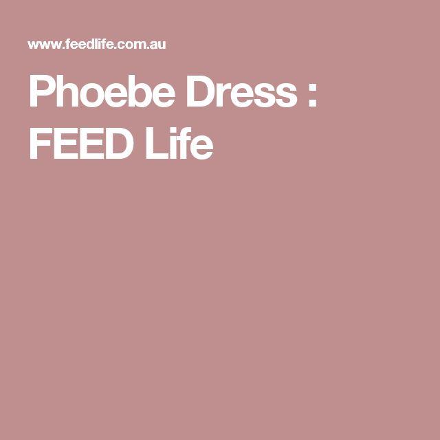 Phoebe Dress : FEED Life