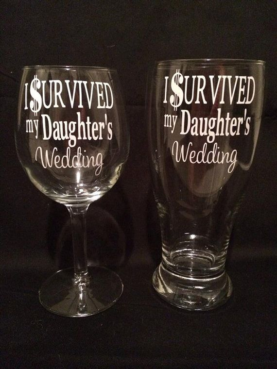 I Survived My Daughter's Wedding, Funny Parent Gift for Mother  Father of the Bride or Groom on Etsy, $27.00