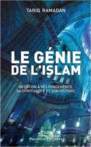 Télécharger Le génie de l islam de Tariq Ramadan PDF, Kindle, ePub, Le génie de l islam Kindle Libre