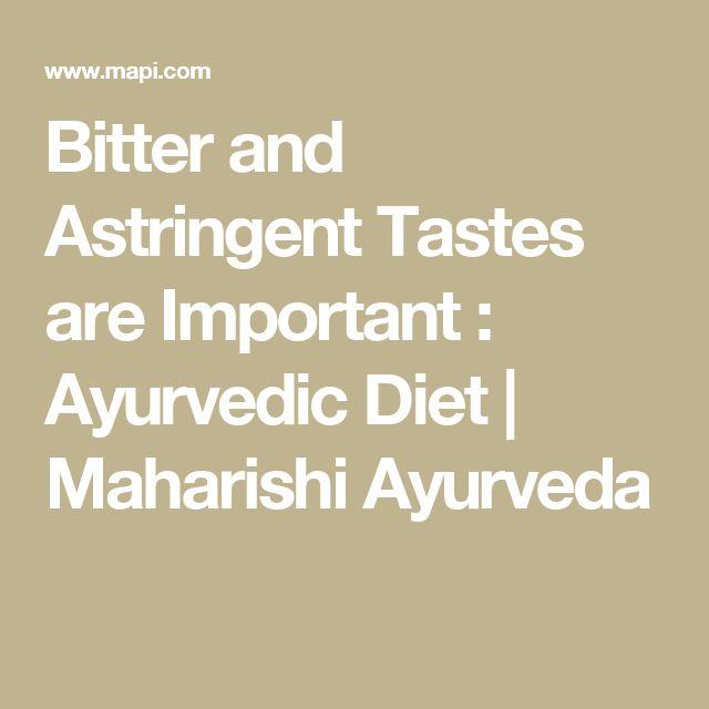 Bitter and Astringent Tastes are Important : Ayurvedic Diet | Maharishi Ayurveda