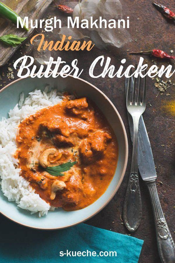 Murgh Makhani – Original Indian Butter Chicken