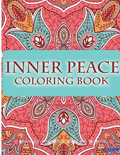 Inner Peace Coloring Book Books For Adults Relaxation Stress Reduction Patterns