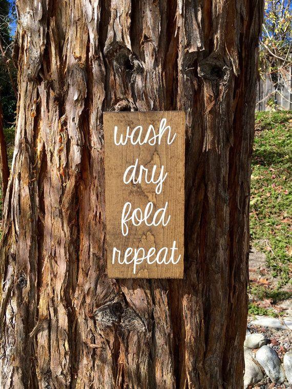 Laundry Room Decor,Laundry Room Sign,Rustic Laundry Room Decor,Rustic Decor,Wash Dry Fold Repeat,Farmhouse Laundry Room Decor