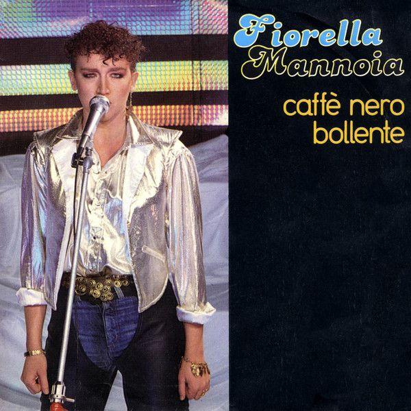 Fiorella Mannoia - Caffè Nero Bollente at Discogs 1981