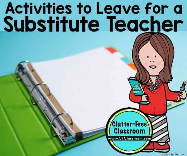 Learn how to plan for a sub, write substitute teacher plans & make a sub binder. These tips, ideas, photos & free printables explain how to plan, prepare & organize your classroom for a substitute teacher. It's perfect for Kindergarten, 1st grade, 2nd grade, 3rd grade, 4th grade & 5th grade.