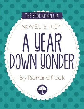 A Year Down YonderThis is a novel study for A Year Down Yonder by Richard Peck. 36 pages of student work, plus an answer key!This novel study divides A Year Down Yonder into seven sections for study. The chapters are grouped as follows: Prologue-Chapter 1, 2, 3, 4, 5, 6, 7-8.