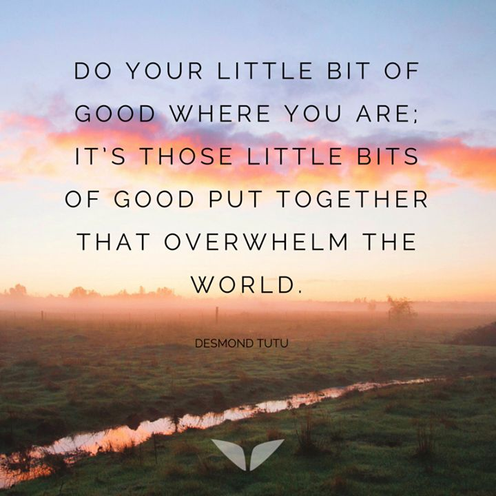 do your little bit of good | desmond tutu
