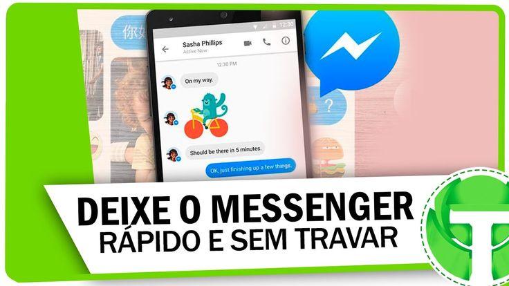 Truques para deixar o Messenger mais rápido e sem travarhttp://bit.ly/2iyErnK