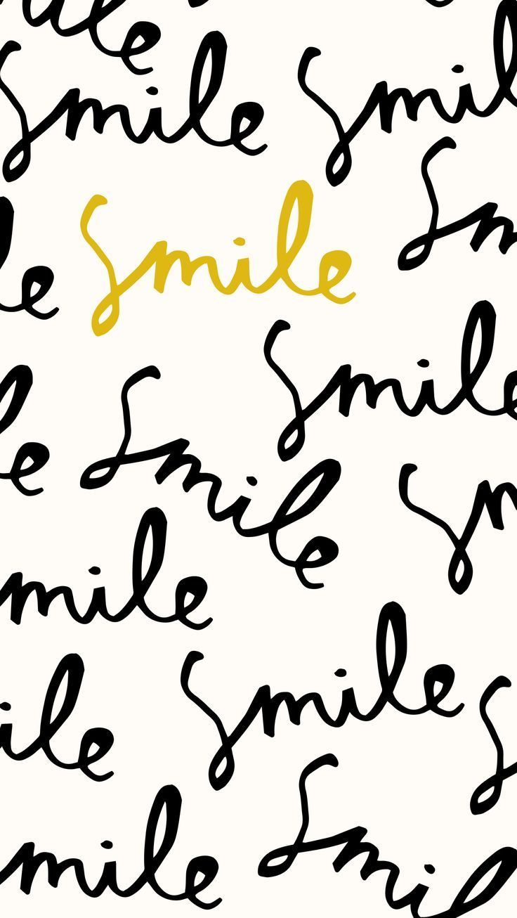 Smile And The Whole World Smiles Too Iphone Wallpaper Pinterest Artsy Wallpaper Iphone Smile Wallpaper