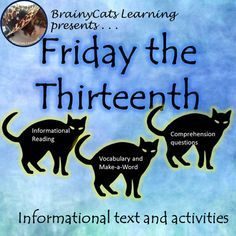 Friday the Thirteenth: Informational Text and Activities for Friday the 13th