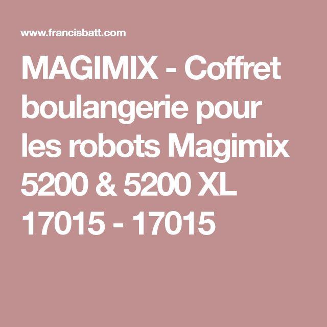 MAGIMIX - Coffret boulangerie pour les robots Magimix 5200 & 5200 XL 17015 - 17015