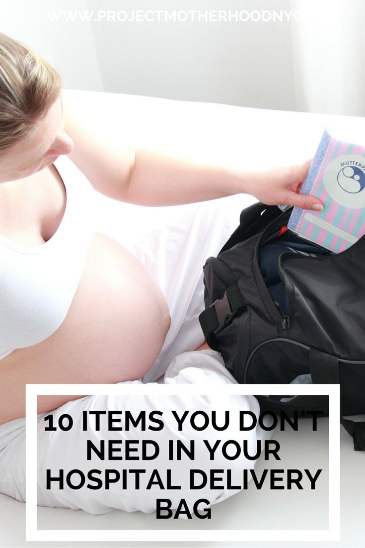 Pregnancy: 10 Items You Don't Need in Your Hospital Delivery Bag