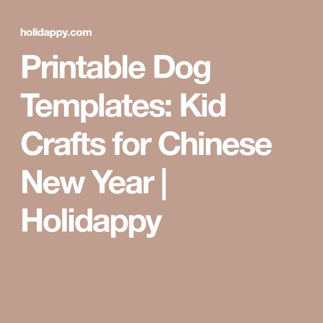 Printable Dog Templates: Kid Crafts for Chinese New Year | Holidappy