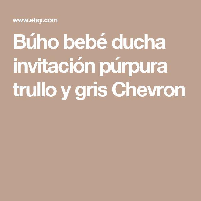Búho bebé ducha invitación  púrpura trullo y gris Chevron