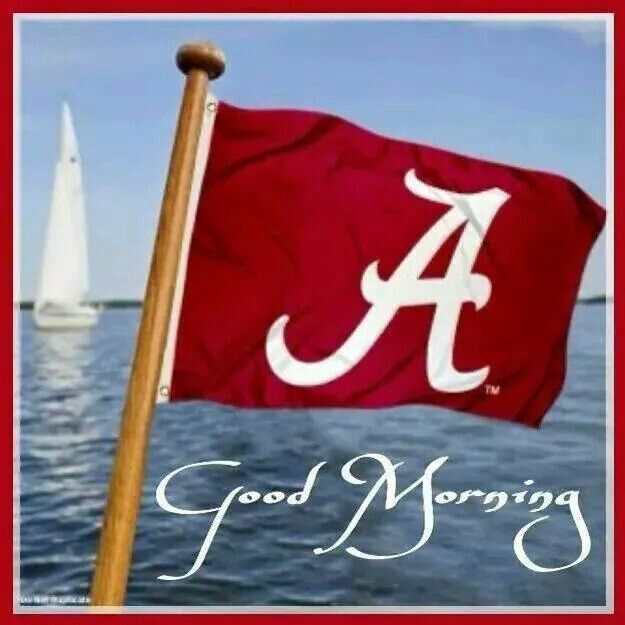 Good Morning Football : Best images about alabama roll tide on pinterest