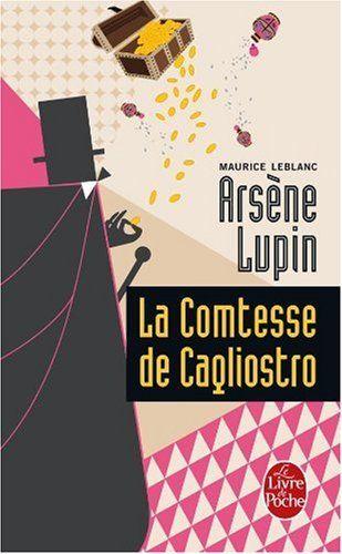 La comtesse de Cagliostro de Maurice Leblanc https://www.amazon.fr/dp/2253005290/ref=cm_sw_r_pi_dp_x_fvniybFX2HV2P