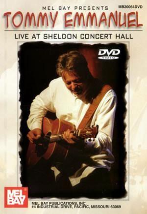 Tommy Emmanuel - Live at Sheldon Concert Hall