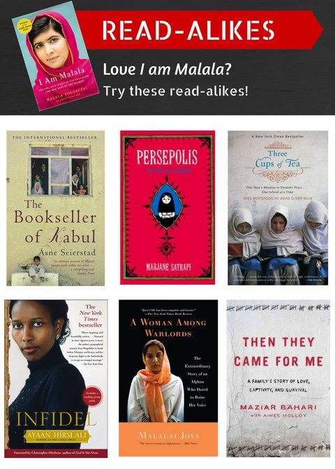 """Were you intrigued by the social issues in """"I am Malala: the Story of the Girl Who Stood Up for Education and Was Shot by the Taliban"""" by Malala Yousafzai and Christina Lamb? Then you might also be interested in these great books: """"The Bookseller of Kabul"""" by Asne Seierstad, """"Persepolis"""" by Marjane Satrapi, """"Three Cups of Tea"""" by Greg Mortenson and David Oliver Relin, """"Infidel"""" by Ayaan Hirsi Ali, """"A Woman Among Warlords"""" by Malalai Joya with Derrick O'Keefe, and """"Then They Came for Me"""" by…"""