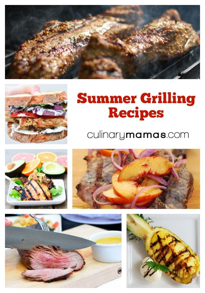 Summer Grilling Recipes from culinarymamas.com