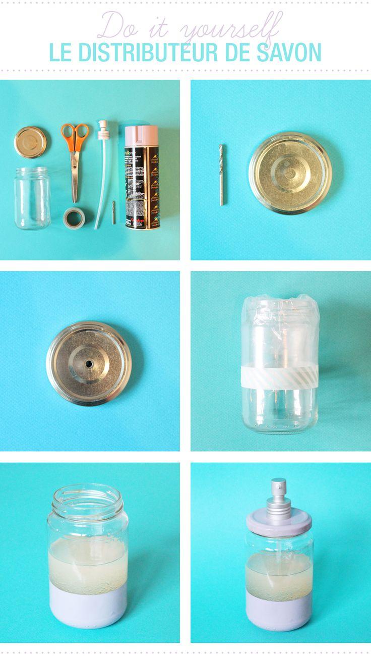 DIY - Do it yourself Distributeur de savon - Juliette blog féminin