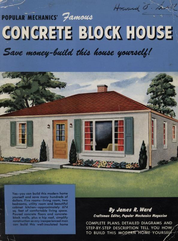 Popular Mechanics 39 Famous Concrete Block House Popular