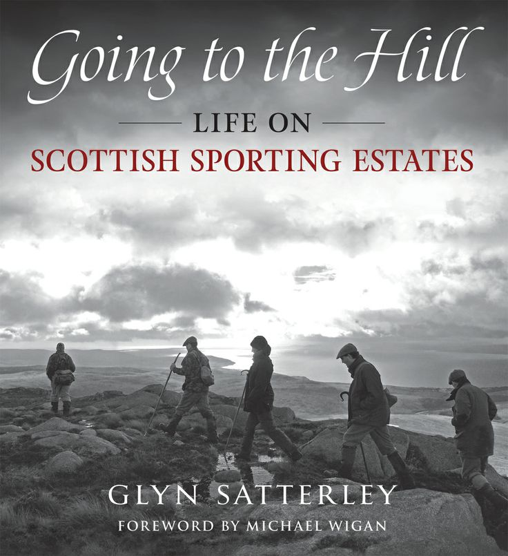 Going to the Hill by Glyn Satterley | Quiller Publishing. A celebration of Scotland's rich sporting heritage by internationally acclaimed photographer Glyn Satterley. As a sequel to The Highland Game, this book covers the whole of Scotland from Orkney to the Borders. The photographs capture the unique world of the estate owners and staff, keepers, ghillies and guests, allowing us a glimpse of life inside sporting lodges as they explore a myriad of estate activities. #hill #sport