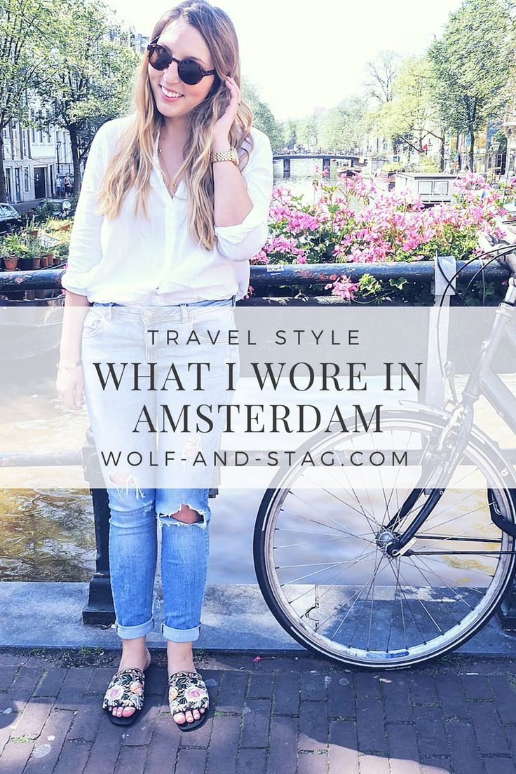 Have a city break in Europe during the summer? Here's exactly what I wore and packed for my most recent trip to Amsterdam in June | Wolf & Stag
