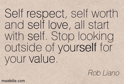Self Respect Quotes Amusing 43 Best Self Esteem Quotes Images On Pinterest  Jack Canfield . Design Inspiration