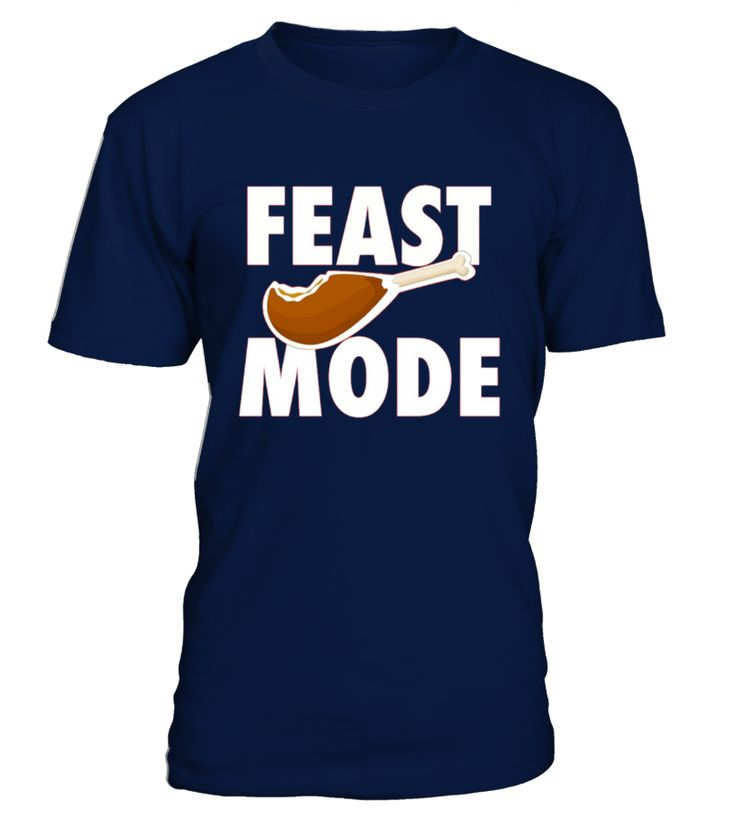 Feast Mode Thanksgiving Turkey Day Beast T-shirt (2)  Funny Thanksgiving Day T-shirt, Best Thanksgiving Day T-shirt