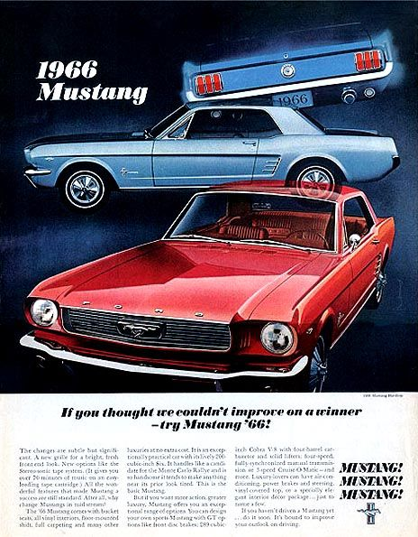 Ford Mustang 1966 The blue one was mine!