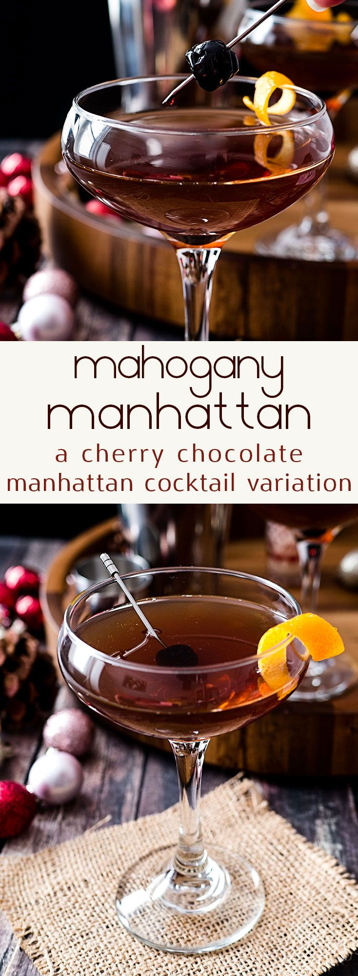 Named the Mahogany Manhattan for its deep reddish-brown color this cherry chocolate Manhattan va