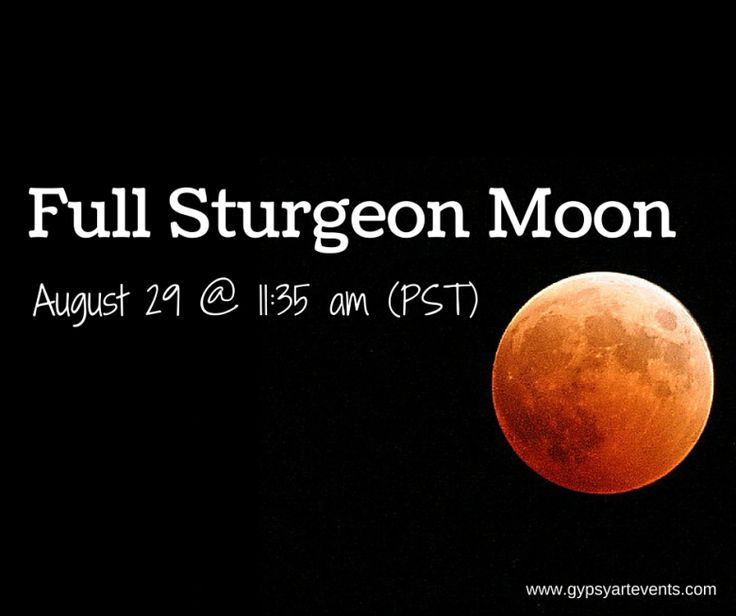 Why is the Full Moon in August referred to as the Sturgeon Moon