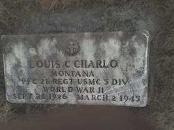 Pvt Louis Charles Charlo United States Marine Corps Private. One of the six Marines who raised the first American flag on Mount Surabachi on Iwo Jima on February 23, 1945. This flag was later replaced by the flag in the famous flag raising photograph taken by Joe Rosenthal of the Associated Press. Private Charlo was killed in action on March 2,